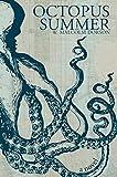 Octopus Summer: A Novel