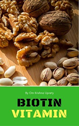 Biotin Vitamin (English Edition)