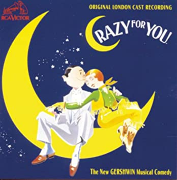 Crazy for You (Original London Cast Recording)