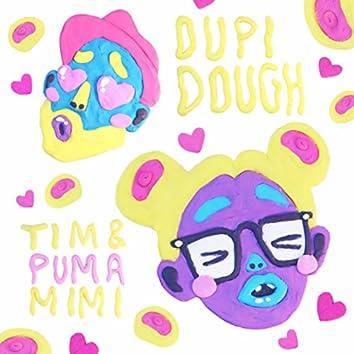 Dupi Dough