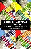 Sones de Marimbas y Güiros