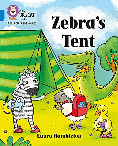 Collins Big Cat Phonics for Letters and Sounds – Zebra's Tent: Band 04/Blue