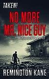 Taken! - No More Mr. Nice Guy