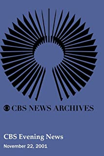 CBS Evening News - Thanksgiving Day November 22, 2001