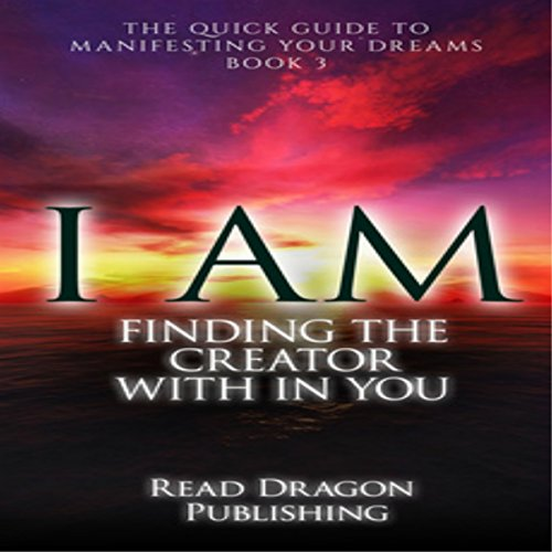 I AM: Finding the Creator with in You  By  cover art