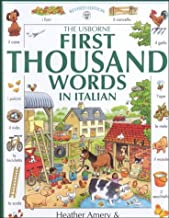 First Thousand Words in Italian (First 1000 Words) by Heather Amery (2002-11-29)