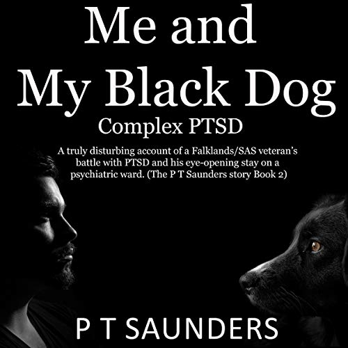 Me and My Black Dog: Complex PTSD cover art