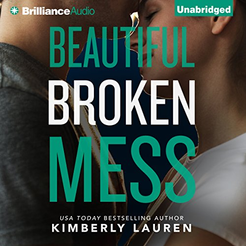 Beautiful Broken Mess audiobook cover art