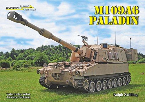 Tankograd In Detail : Fast Track 04 M109A6 Paladin Panzerhaubitze der US Army