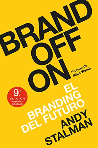 Brandoffon: El Branding del futuro (MARKETING Y VENTAS)