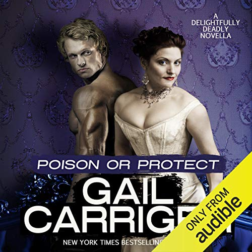 Poison or Protect Audiobook By Gail Carriger cover art
