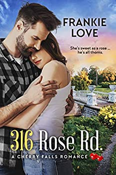 316 Rose Rd  A Cherry Falls Romance Book 11
