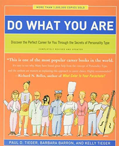 Compare Textbook Prices for Do What You Are: Discover the Perfect Career for You Through the Secrets of Personality Type 5 Edition ISBN 9780316236737 by Tieger, Paul D.,Barron, Barbara,Tieger, Kelly