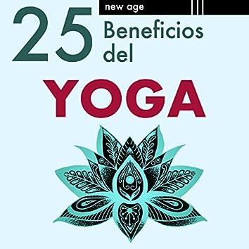 25 Beneficios del Yoga: Música Relajante para dejar la Mente en Blanco, Meditación, Efecto Relajante, Calmante y Anti-estrés, Inspiración y Concentración