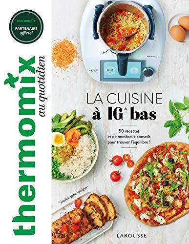 Thermomix : La cuisine à IG bas (Thermomix au quotidien) (French Edition)
