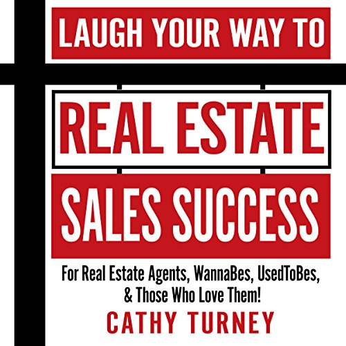 Laugh Your Way to Real Estate Sales Success audiobook cover art