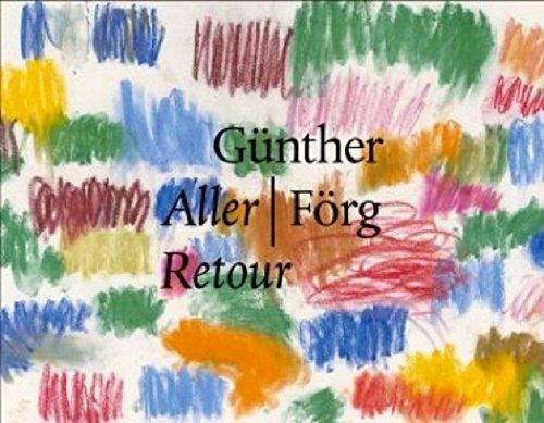 Günther Förg: Aller / Retour