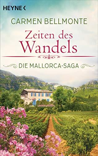 Zeiten des Wandels: Die Mallorca-Saga - Roman (German Edition)