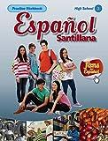 Espanol Santillana Practice Workbook High School 3