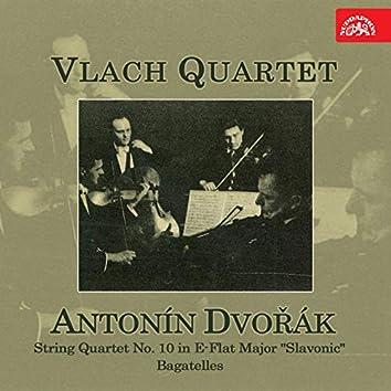 Dvořák: String Quartet No. 10 in E flat major, Bagatelles