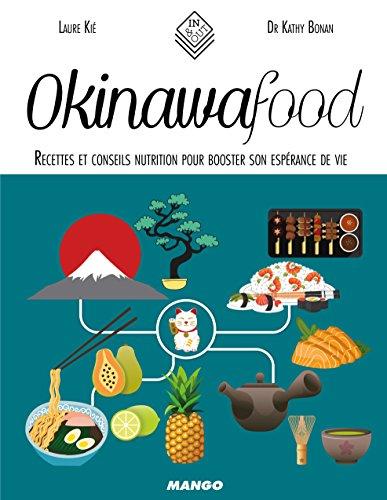 Okinawa Food : Recettes et conseils nutrition pour booster son espérance de vie