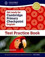 Get Ready for Cambridge Primary Checkpoint English Test Practice Book (Cie Checkpoint)