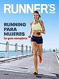 Running para mujeres (Runner's World): La guía completa