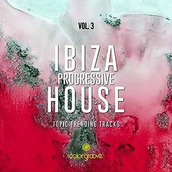 Ibiza Progressive House, Vol. 3 (Topic Trending Tracks)