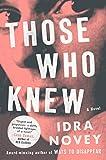 Image of Those Who Knew: A Novel