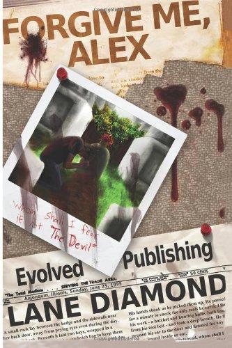 Book: Forgive Me, Alex by Lane Diamond