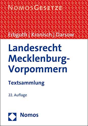 Landesrecht Mecklenburg-Vorpommern: Textsammlung - Rechtsstand: 1. August 2020