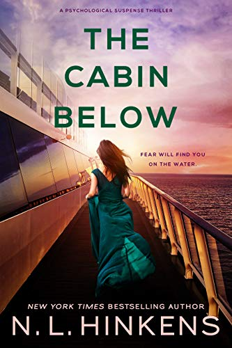 The Cabin Below: A psychological suspense thriller