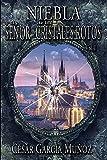 Niebla y el Señor de los Cristales Rotos. Volumen I: 1
