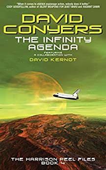 The Infinity Agenda (The Harrison Peel Files Book 4) by [David Conyers, David Kernot]