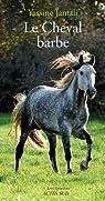 Le cheval barbe par Jamali