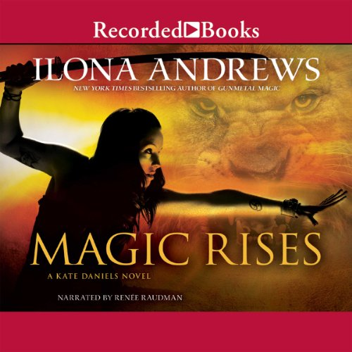 Magic Rises Audiobook By Ilona Andrews cover art