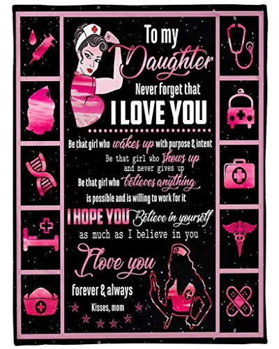 AEMAPE to My Daughter from Mom Nurse Print Fleece Blanket Gift On Birthday Christmas Valentine I Hope You Believe in Yourself Manta
