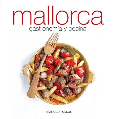Mallorca, gastronomía y cocina: gastronomía y cocina (Sèrie 4)
