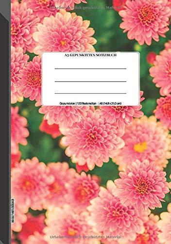 A5 Gepunktetes Notizbuch: Gepunktetes Raster-Notizbuchjournal, 120 Rasterseiten, 14,8 x 21,0 cm (Größe A5), Seiten nummeriert, Dahlien, Soft Matte Cover