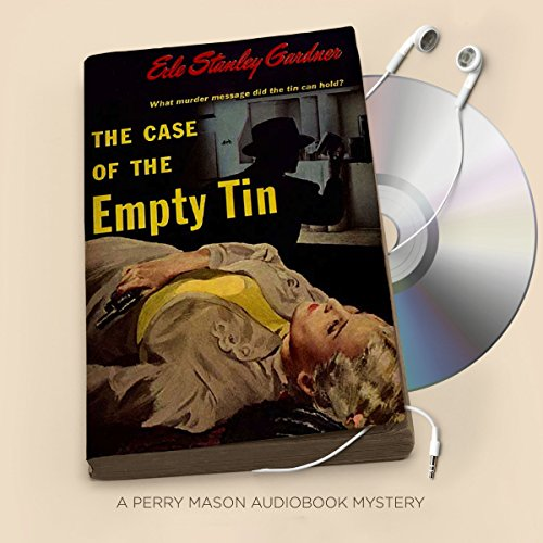 The Case of the Empty Tin audiobook cover art