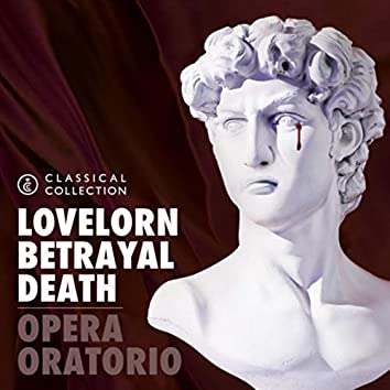 Classical Collection - Opera & Oratorio