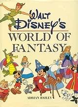 Walt Disney's World of Fantasy Hardcover August, 1984