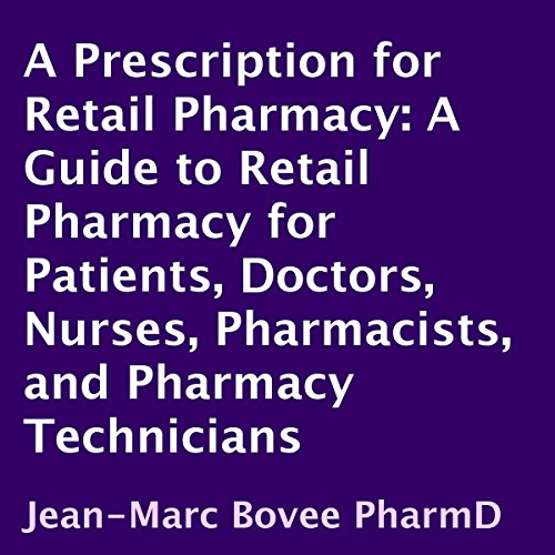 A Prescription for Retail Pharmacy audiobook cover art