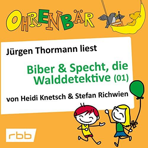 Biber & Specht, die Walddetektive 1 Titelbild