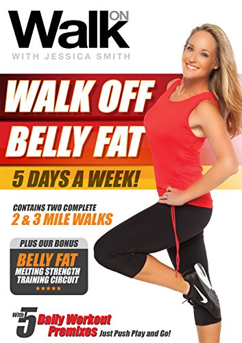 Walk On: Walk Off Belly Fat 5 Days a Week with Jessica Smith, Walking at Home, Interval Low Impact Cardio and Strength Training for Women, Beginner, Intermediate Level