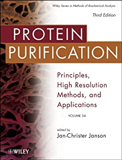 Protein Purification: Principles, High Resolution Methods, and Applications (Methods of Biochemical Analysis Book 151)