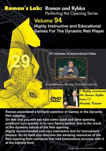 Roman's Chess Labs, Vol. 94: Highly Instructive and Educational Games in the Dynamic Reti Chess Opening DVD