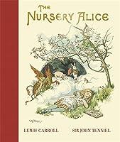"The Nursery ""Alice"" (MacMillan Alice)"