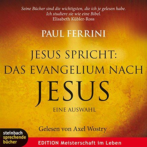 Jesus spricht: Das Evangelium nach Jesus Titelbild
