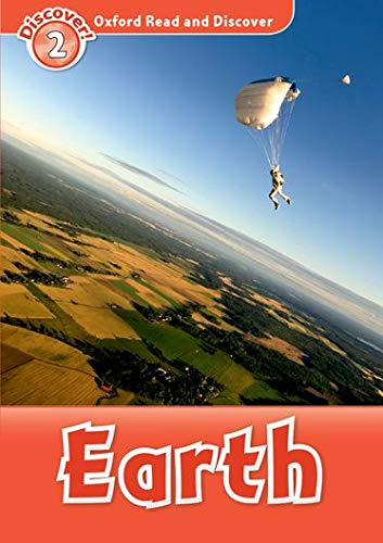 Earth (Oxford Read and Discover: Discover! 2)の詳細を見る